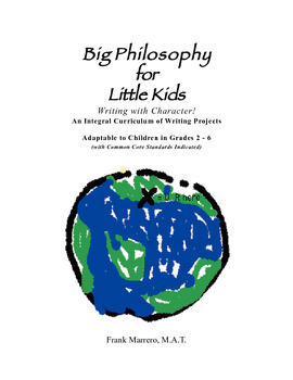 Big Philosophy for Little Kids, WRITING WITH CHARACTER, Unit 1