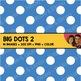 Digital Paper - Big Polka Dot Backgrounds 2