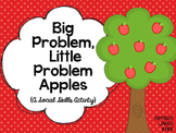 Big Problem, Little Problem Apples: A Social Skills Activity