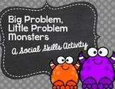 Big Problem, Little Problem Monsters: A Social Skills Activity
