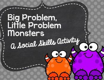 Big Problem, Little Problem Monsters: A Social Skills Activity