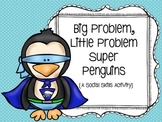 Big Problem, Little Problem Super Penguins: A Social Skills Activity