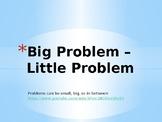Big Problem Little Problem Teaching Slide Show