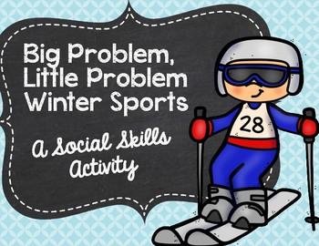 Big Problem, Little Problem Winter Sports: A Social Skills Activity