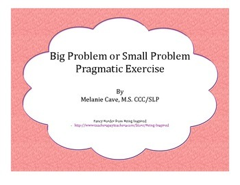 Social Skills: Big Problem or Small Problem Pragmatic Exercise