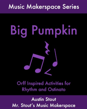 Big Pumpkin: A Halloween Orff Project
