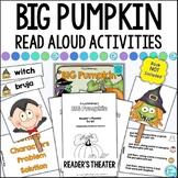 Read Aloud Book Activities: Big Pumpkin: Retelling, Sequencing