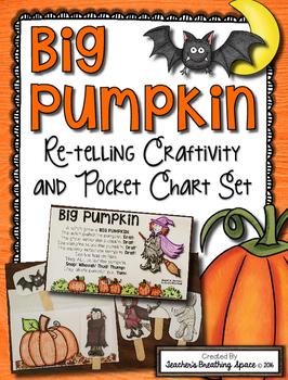 "Big Pumpkin --- ""Big Pumpkin"" Re-Telling Craftivity and Pocket Chart Set"