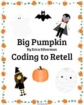 Big Pumpkin Coding to Retell