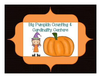 Big Pumpkin Counting & Cardinality Pack {supports common core for K}