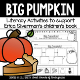 Big Pumpkin! Literacy Activities