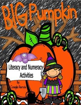 Big Pumpkin Literacy and Numeracy Activities