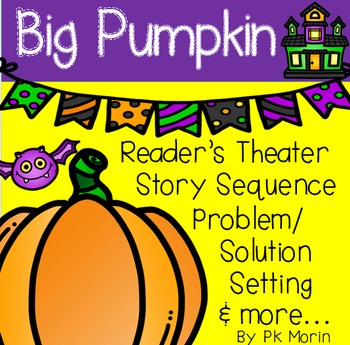 Big Pumpkin Reader's Theater &