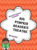 Big Pumpkin Reader's Theatre