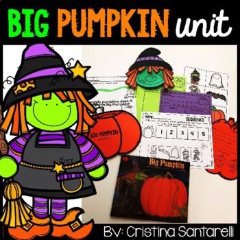 Big Pumpkin Reading Unit