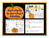 Big Pumpkin Sequencing and Retelling