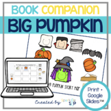 Big Pumpkin Book Companion:  Speech Language and Literacy