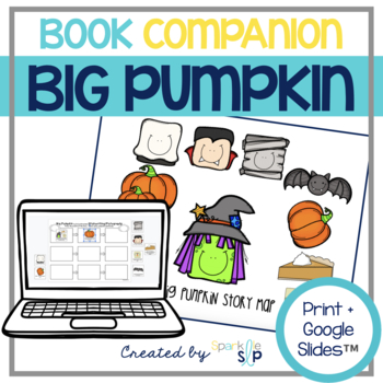 Big Pumpkin Book Companion:  Speech Language and Literacy