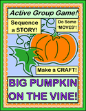 """Big Pumpkin on the Vine!"" - Halloween Group Game, Song and Craft"