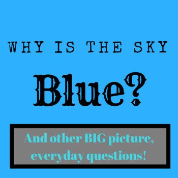 Big Questions Like Why is the Sky Blue for Games Ice Breakers or Transitions