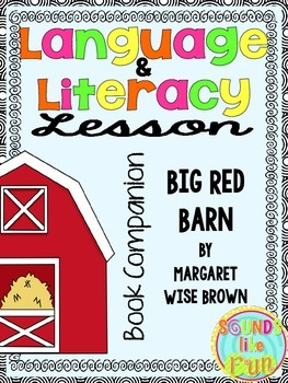 Language and Literacy Lesson: Big Red Barn