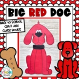 Clifford Inspired Big Red Dog Craft: Back to School