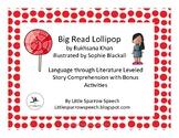 Big Red Lollipop - A Language through Literature Leveled Comprehension