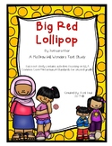 Big Red Lollipop By Rukhsana Khan Text Study Pack