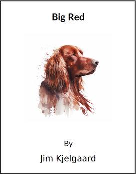 Big Red by Jim Kjelgaard - (Reed Novel Studies)
