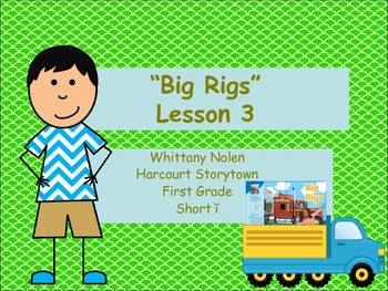 Big Rigs Storytown Lesson 3