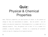 Properties & Changes 06 Physical Properties & Chemical Properties QUIZ
