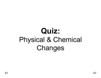 Big Science 4  Props & Changes  08  Physical & Chemical Changes QUIZ