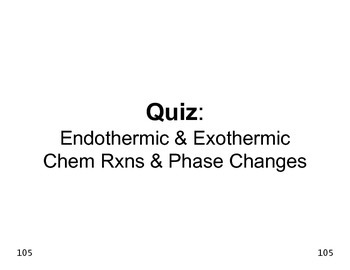 Big Science 4  Props & Changes  17 Endo & Exothermic Chem Rxns & Changes QUIZ