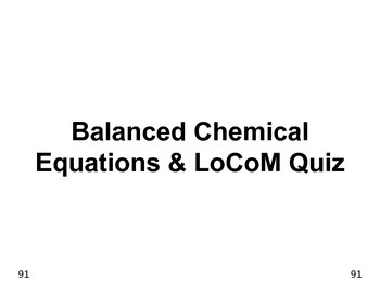 Properties & Changes 40  Balanced Chemical Equations & Law of Conservation QUIZ
