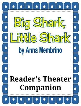 Big Shark, Little Shark by Anna Membrino - Reader's Theater Companion