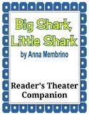 Big Shark, Little Shark by Anna Membrino - Reader's Theate