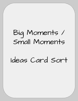 Big / Small Moments, Ideas Card Sort