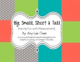 Big, Small, Short & Tall (Having Fun with Measurement)