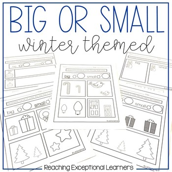 Math Worksheets- Big or Small- Winter Themed- Special Education