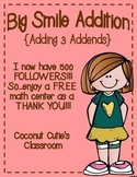 Big Smile Addition {3 Addend Addition}