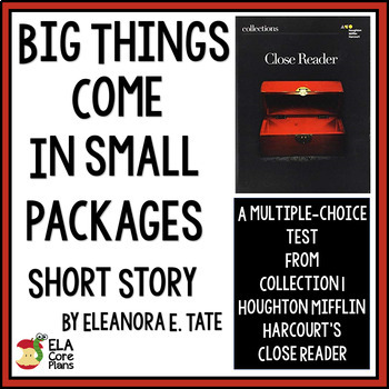 """Big Things Come in Small Packages""~ Quiz for short story by Eleanora Tate"