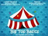 Big Top Basics