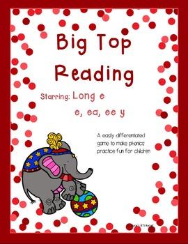 Big Top Reading starring Long E e, ea, ee, y