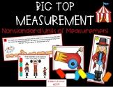 Big Top Measurement Nonstandards Units