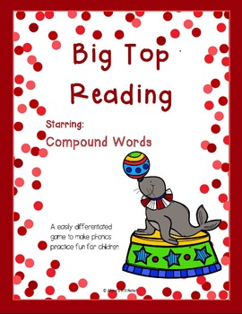 Big Top Reading Starring Compound Words