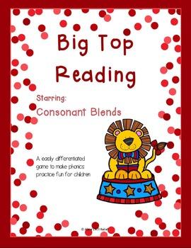 Big Top Reading Starring Consonant Blends