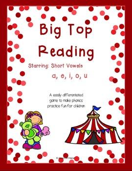 Big Top Reading Starring Short Vowels a e i o u