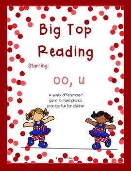 Big Top Reading Starring oo and u