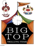Big Top Telling Time