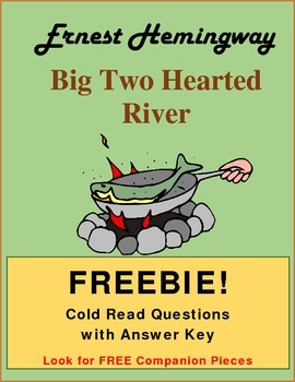 Big Two Hearted River  Cold Read